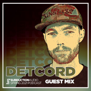 Detcord Spring 2021 Guest Mix