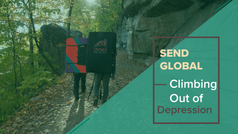 Send Global: Climbing Out of Depression