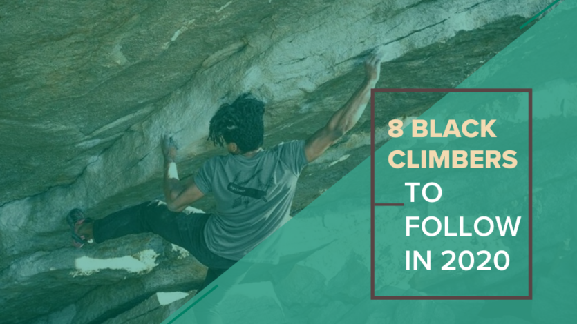 8 Black Rock Climbers to Follow in 2020