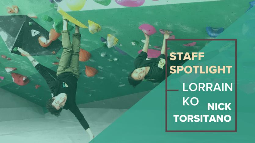 Staff Spotlight: Lorrain Ko and Nick Torsitano: Climbing and Physical Therapy