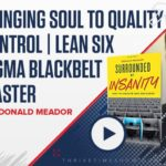 BRINGING SOUL TO QUALITY CONTROL
