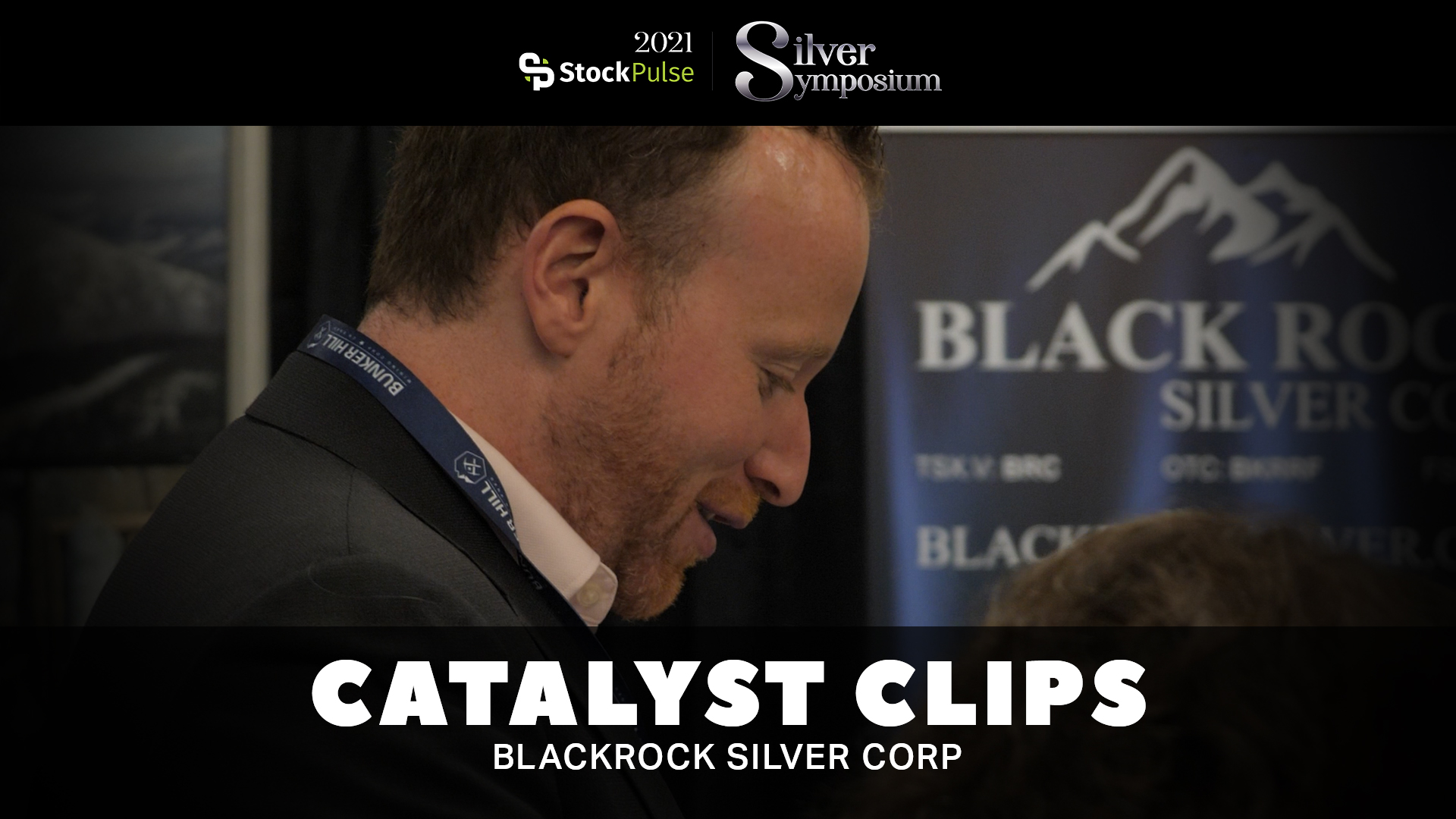 2021 StockPulse Silver Symposium Catalyst Clips | Andrew Pollard of Blackrock Silver Corp