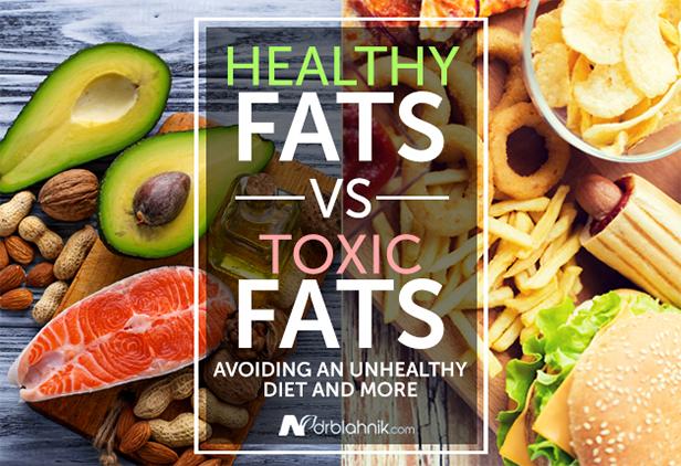 Healthy vs Toxic Fats