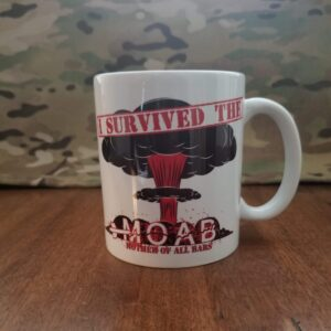 I survived the MOAB coffee mug
