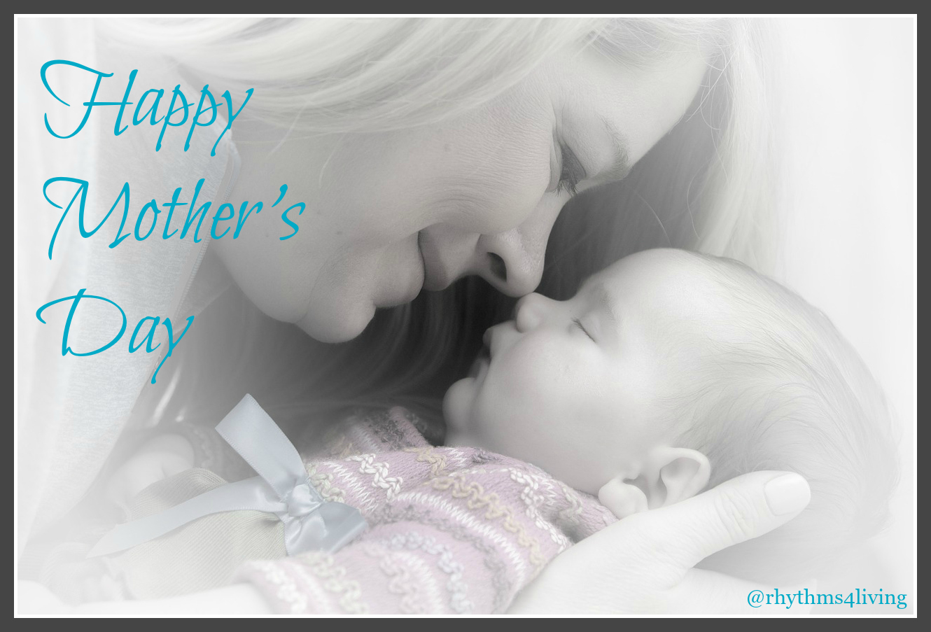 Celebrating Mothers: Happy Mother's Day