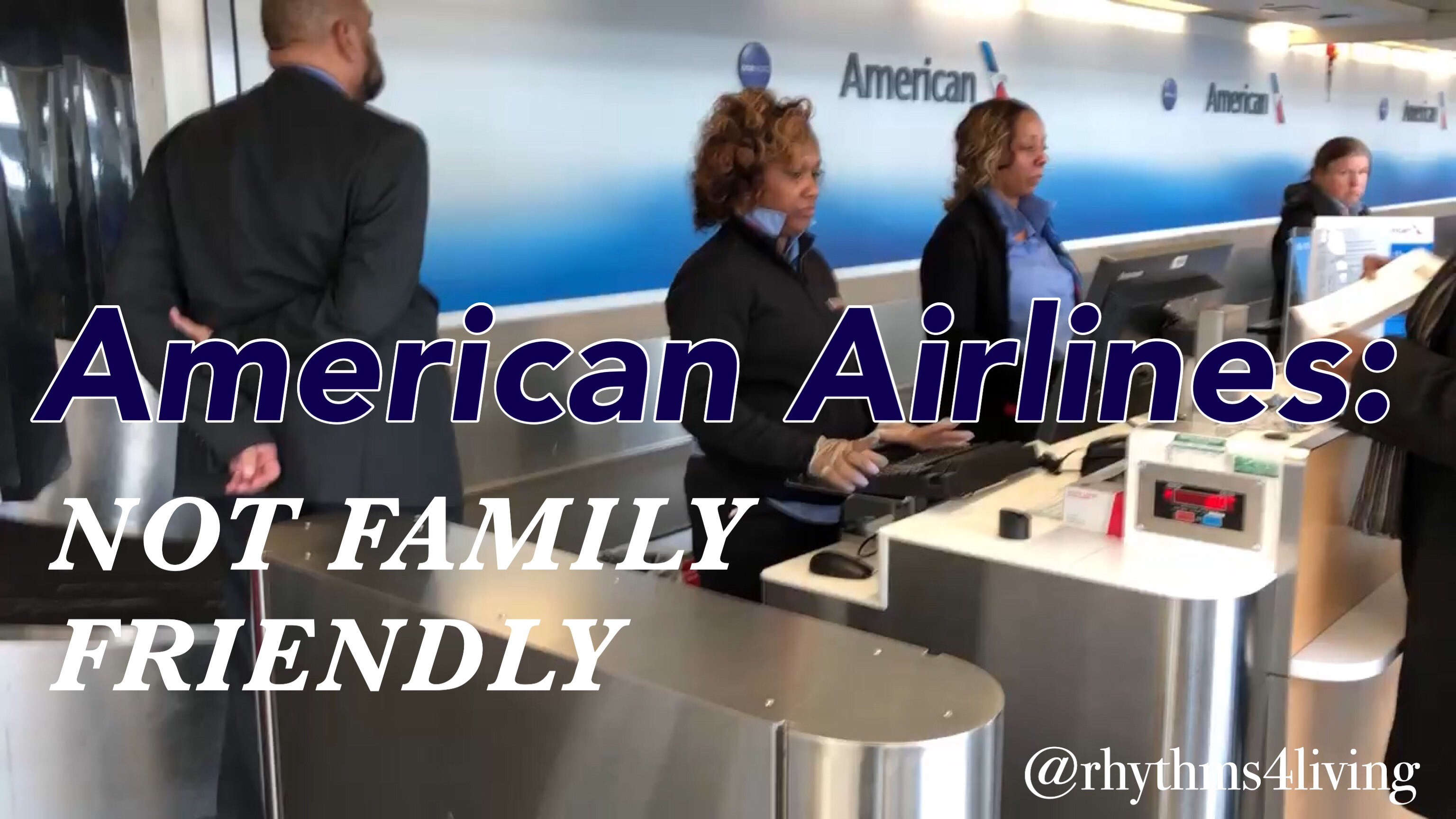 American Airlines not family friendly, stroller policy