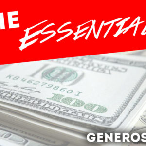 The Essentials – Generostiy