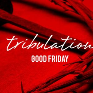 Good Friday – Home Celebration