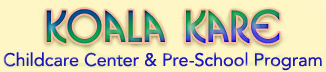 Koala Kare Childcare Center & Preschool Program