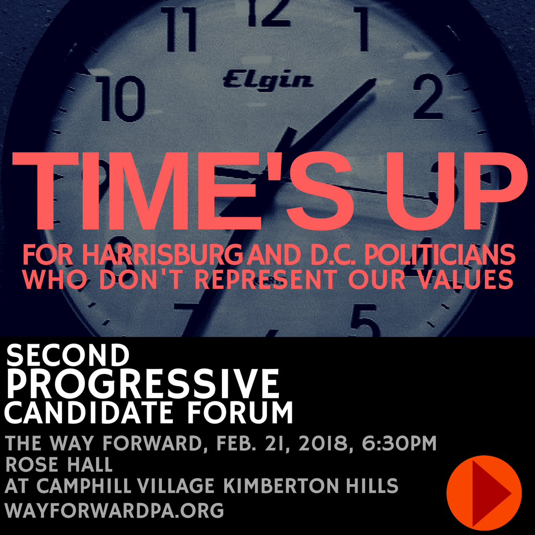 Way Forward's Second Progressive Candidate Forum For 2018 - Feb. 21, 6:30 Pm, Rose Hall.