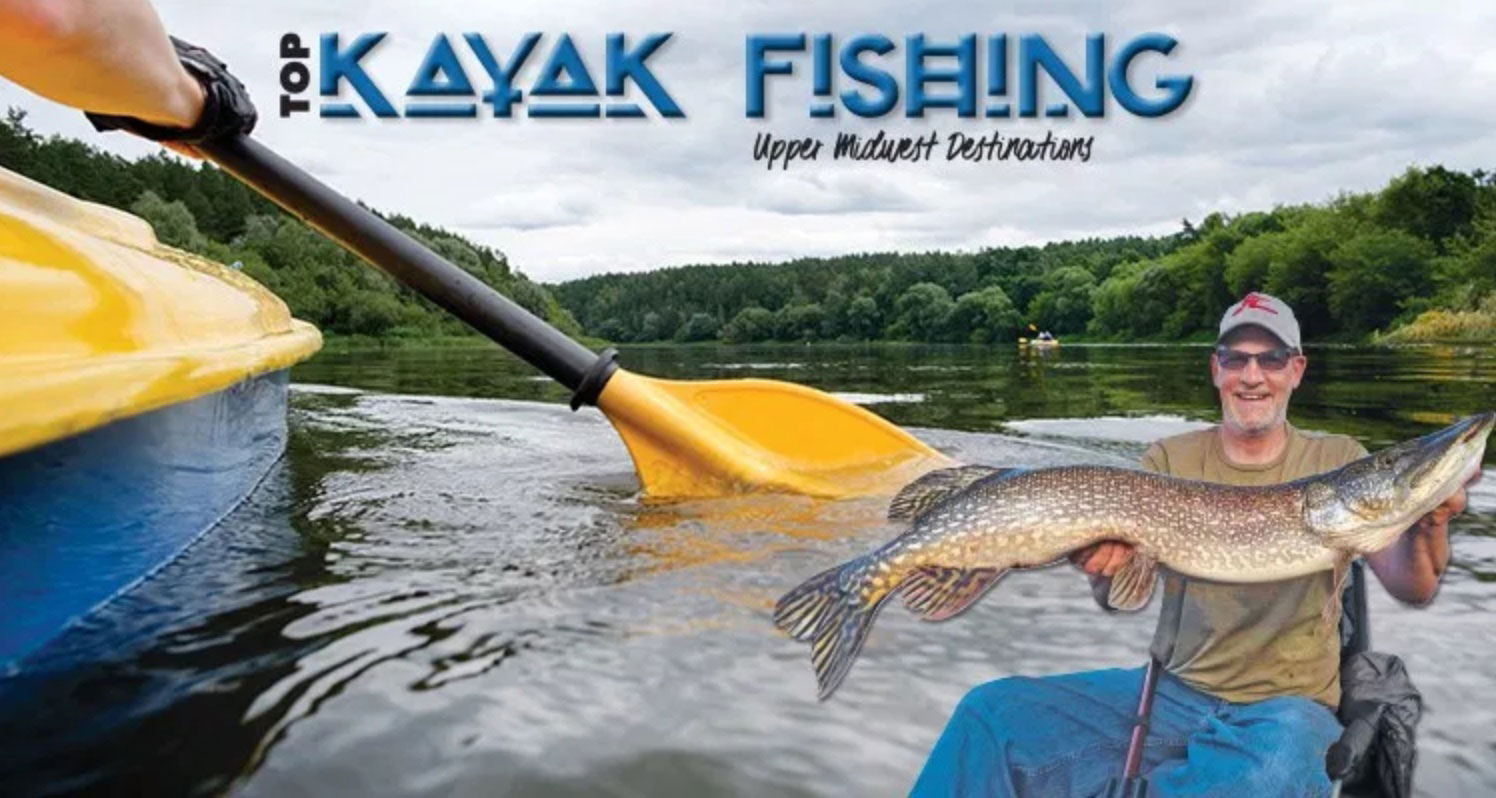 Top Kayak Fishing Destinations Upper Midwest