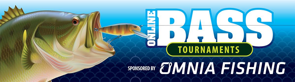 Omnia Fishing Online Bass Tournament