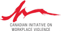 Canadian Initiative on Workplace Violence