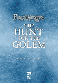 Frostgrave: The Hunt for the Golem – Review
