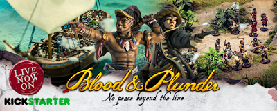 Thoughts on Blood & Plunder Kickstarter (No Peace Beyond the Line)