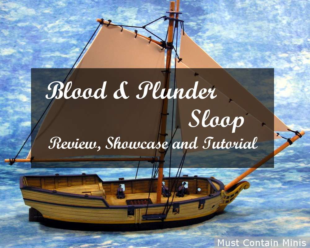Review and Tutorial: Sloop by Firelock Games (Blood & Plunder)