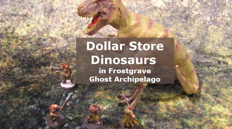 Dollar Store Dinosaurs in Frostgrave Ghost Archipelago
