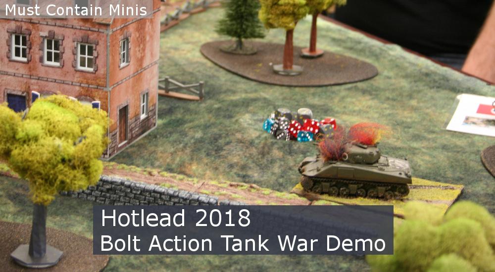 Bolt Action: Tank War Demo at Hotlead 2018