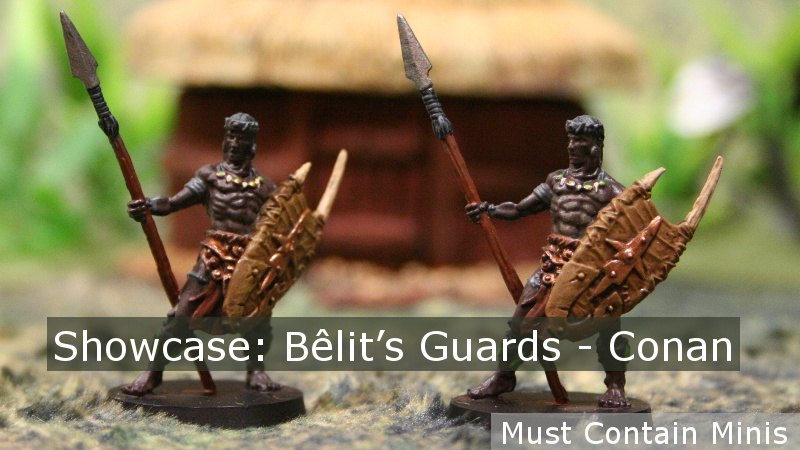 Showcase: Bêlit's Guards from Conan the Board Game