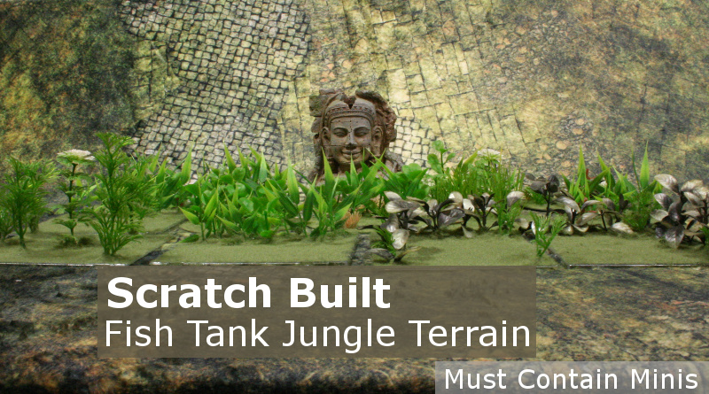 Scratch Built 28mm Jungle Terrain using Fish tank Plants