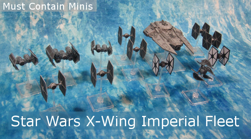 X-Wing Imperial Fleet Collection - Miniatures
