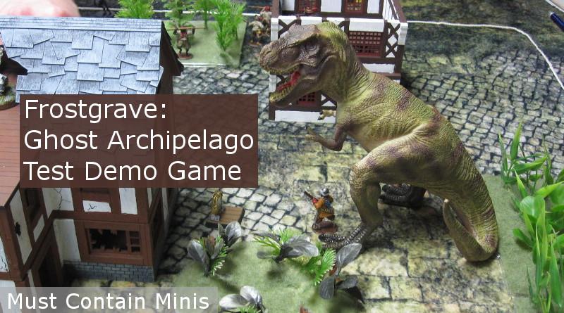 Frostgrave Ghost Archipelago Test Game