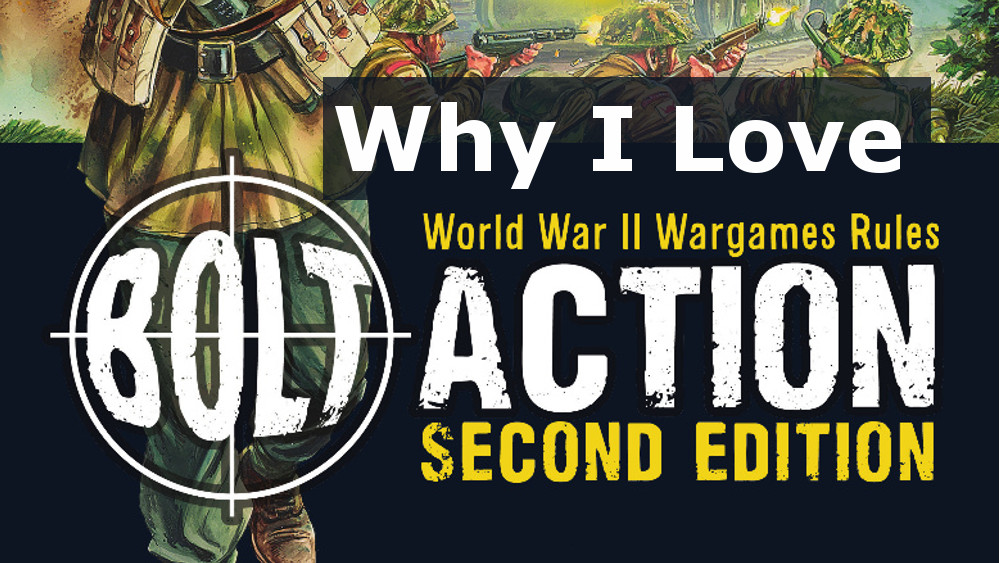 Why I Love Playing Bolt Action