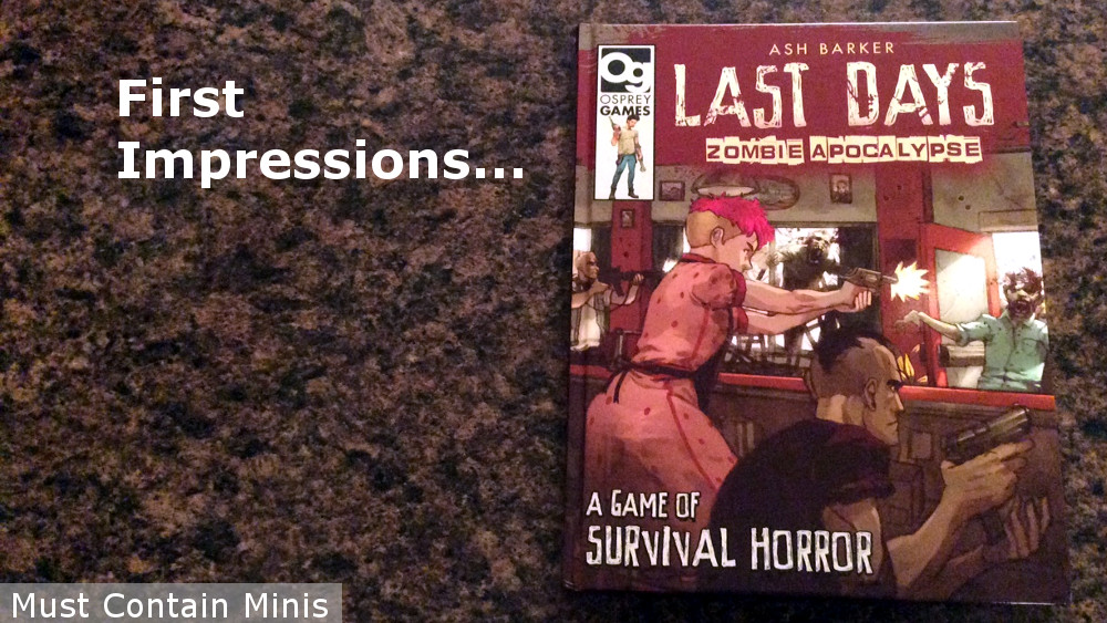 Last Days: Zombie Apocalypse – First Impressions