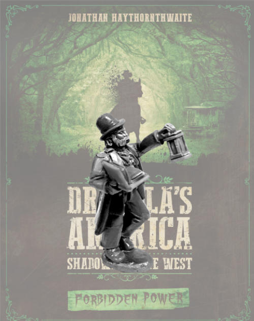 Call of Cthulhu miniatures in Dracula's America Forbidden Power
