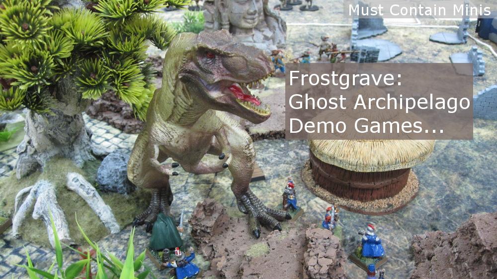 Frostgrave: Ghost Archipelago Demo