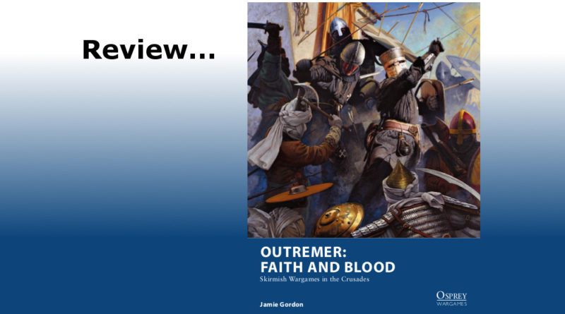Review of Outremer: Faith and Blood by Osprey Games