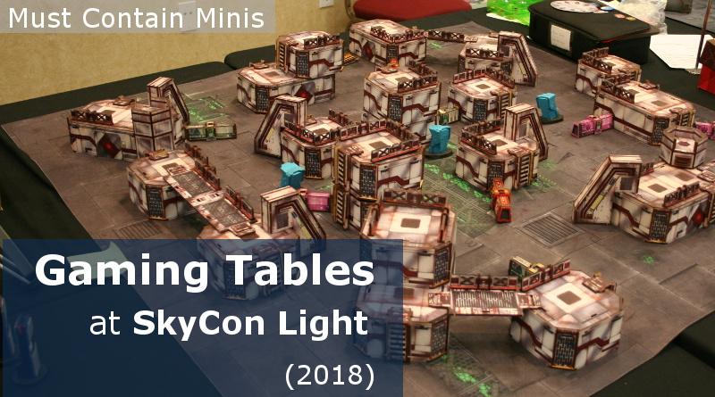 Battle Boards of SkyCon Light (2018) – Star Wars: Legion, Malifuax, Infinity, and The Hobbit