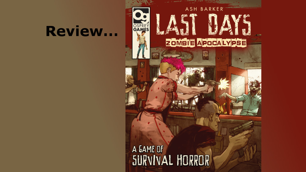 Last Days: Zombie Apocalypse Review