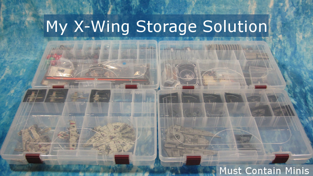 My X-Wing Storage Solution