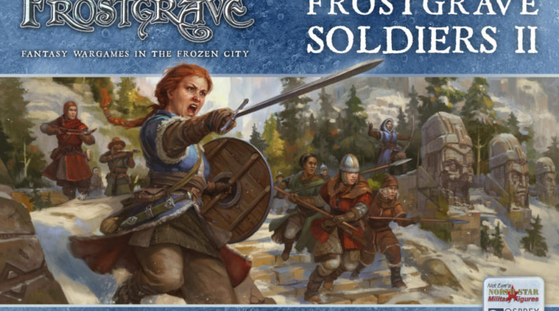Frostgrave Female Solders - North Star Military Figures and Osprey Games