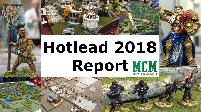 Hotlead 2018 Convention Report - Must Contain Minis