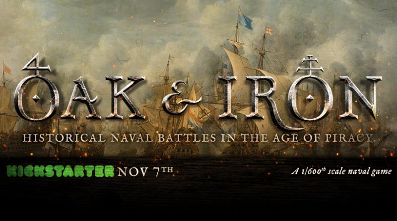 Oak & Iron Kickstarter starts November 7 2018