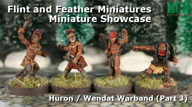 Flint and Feather Huron / Wendat Leader Miniatures Painted Showcase Crucible Crush Miniatures