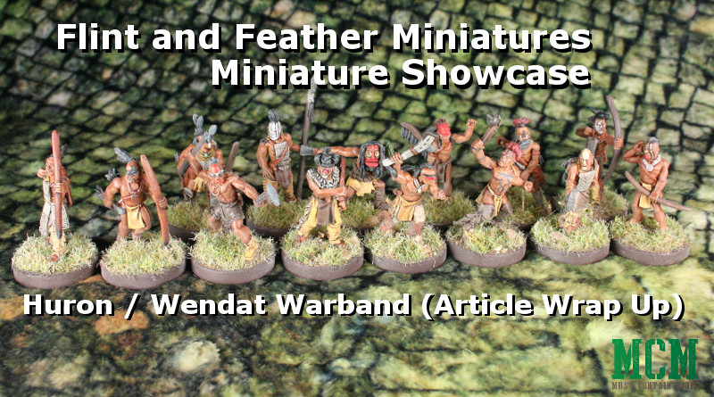 Flint and Feather Huron / Wendat Warrior Article Round Up 28mm miniature review by Crucible Crush