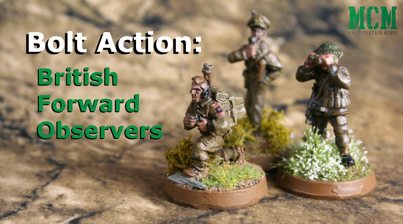 Bolt Action: British Forward Observer Showcase – Redo