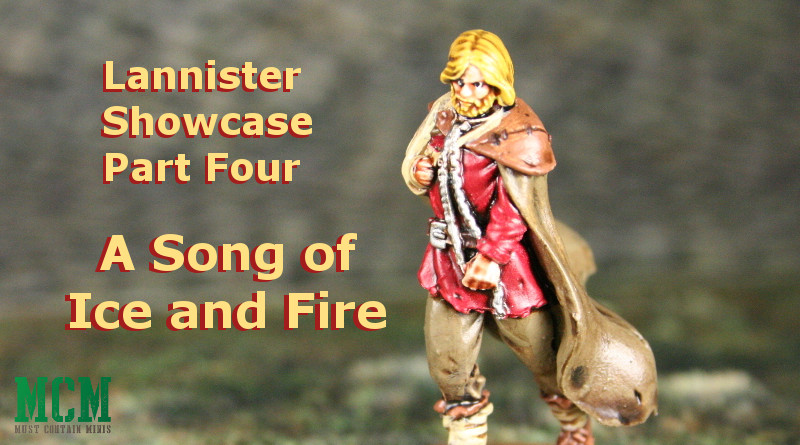 Lannister Miniatures Showcase – Part Four – A Song of Ice and Fire