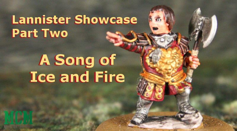 A Song of Ice and Fire Game of Throne Painted Miniatures Showcase