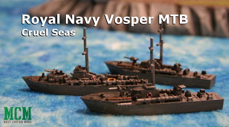 Vosper MTB Miniature for Cruel Seas by Warlord Games