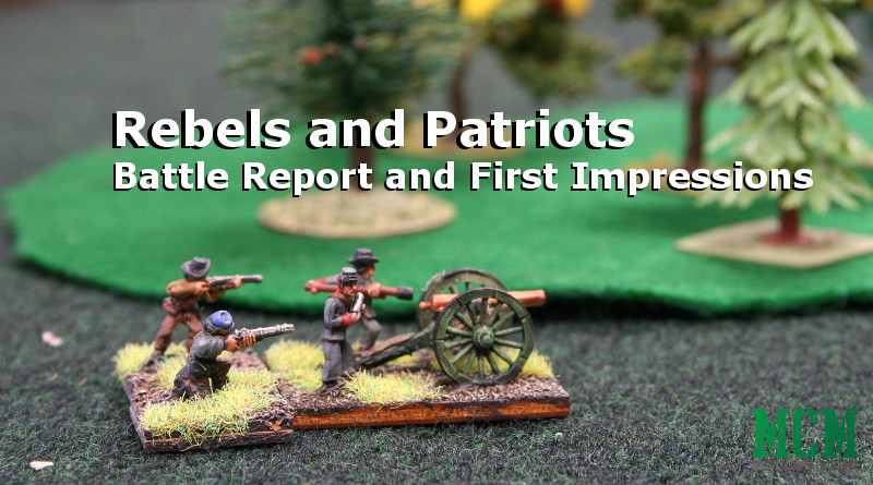 Battle Report and Review of Rebels and Patriots by Osprey Games
