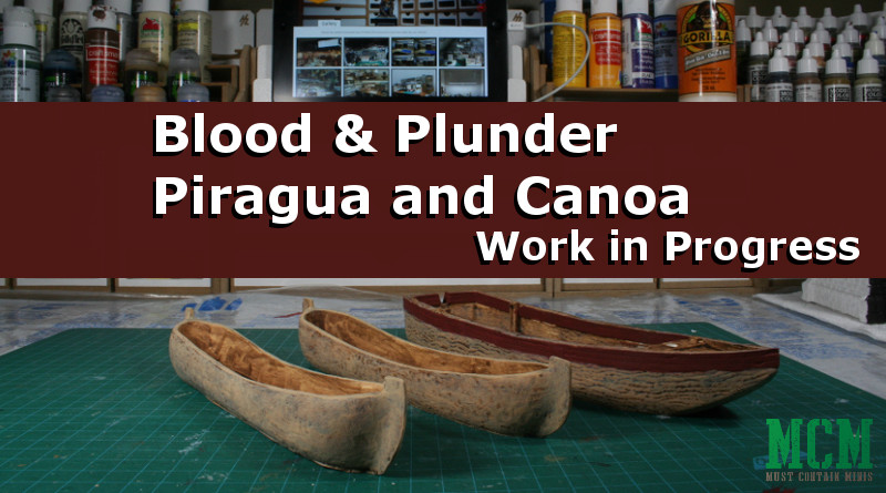 Painted Canoa and Piragua by Firelock Games for Blood and Plunder