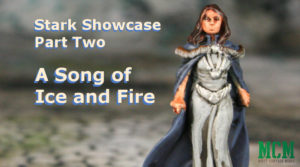 Stark Miniatures Showcase – Part Two – A Song of Ice and Fire
