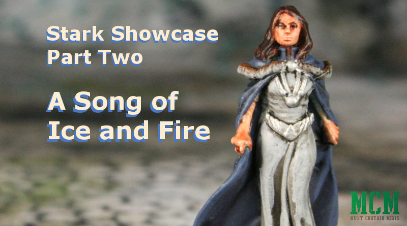 Stark Miniatures - Catelyn Stark - Howland Reed - Ser Brynden Tully - Sworn Sword Captain