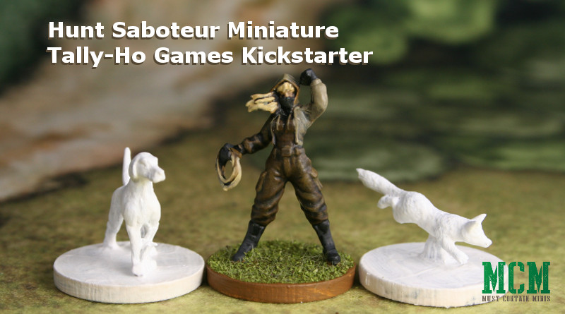 Hunt Saboteur Miniature by Tally-Ho Games
