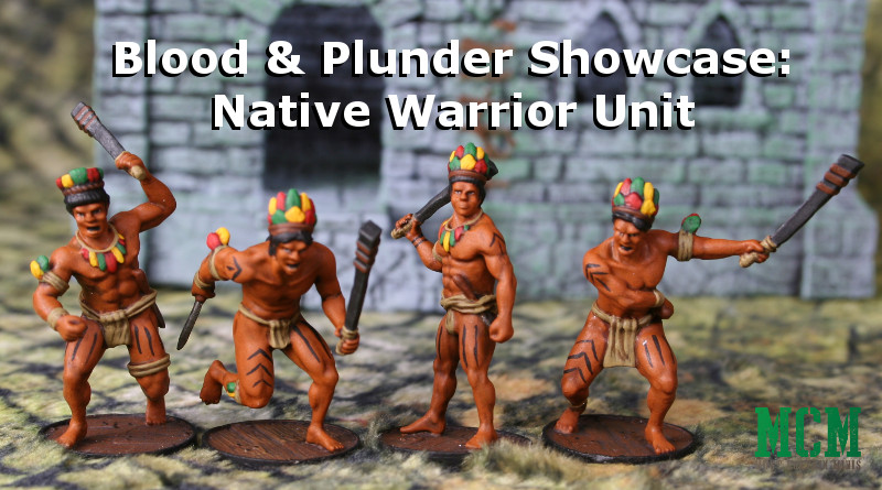 Blood & Plunder Native Warrior Miniatures by Firelock Games - Painted