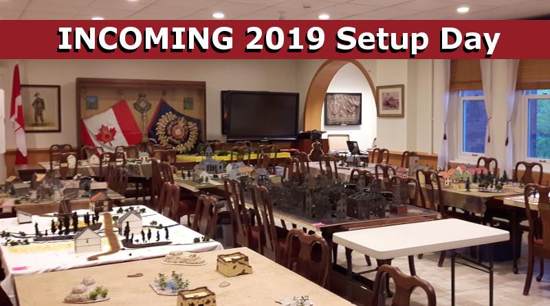 INCOMING 2019 Setup Day